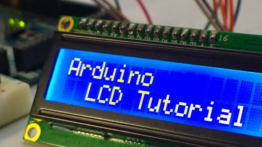 Arduino Lcd Tutorial How To Connect An Lcd To Arduino