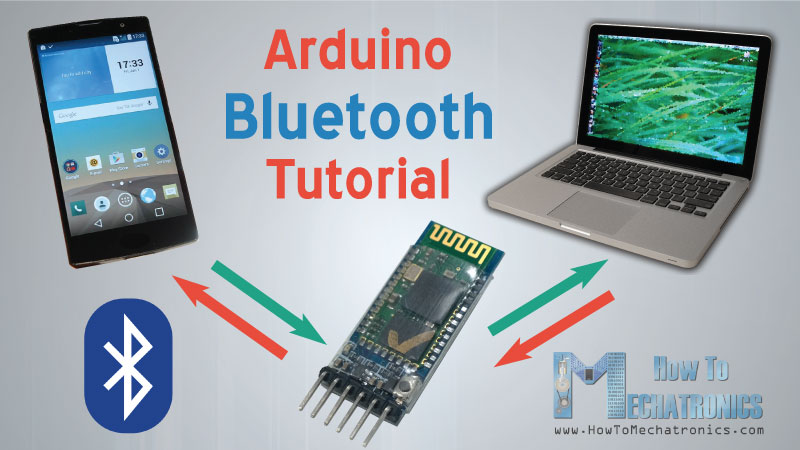 Arduino And Hc 05 Bluetooth Module Tutorial