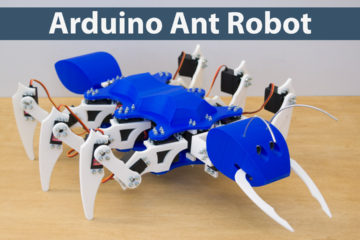 Arduino Ant Robot Hexapod Project