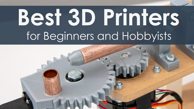 Best 3D Printers under $200, $300 and $500