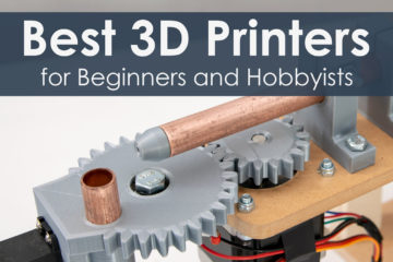 Best Budget Friendly 3D Printers for Beginners and Hobbyists 2019