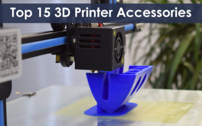 Top 15 Must-Have 3D Printer Accessories and Tools Featured